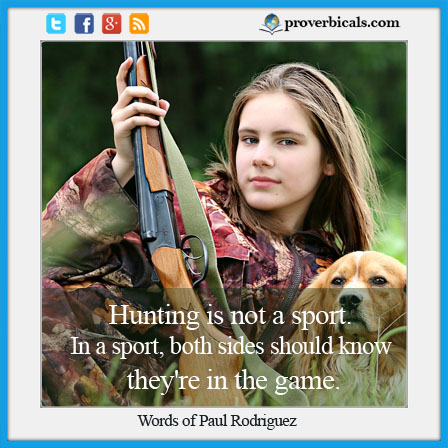 Saying about hunting