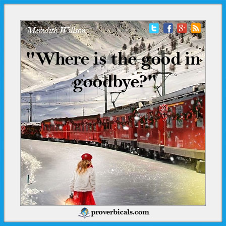 Saying about Goodbyes