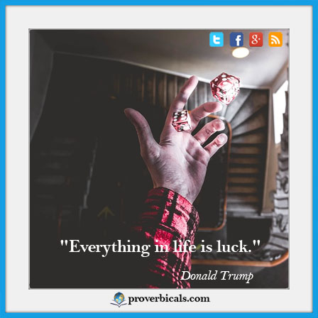 Saying about Luck