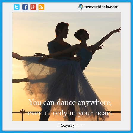 Dancing Proverb